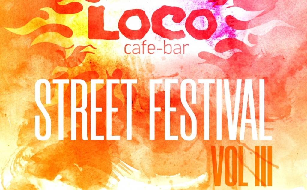 LOCO Cafe Bar - Street Festival Volume 3