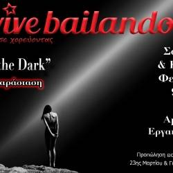 Light in the dark - Vive Bailando